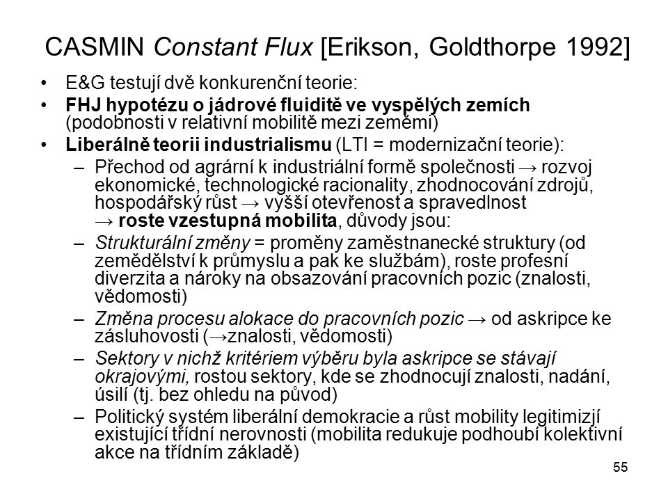 CASMIN Constant Flux [Erikson, Goldthorpe 1992]